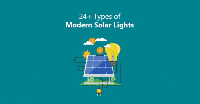 24+ Types of Modern Solar Lights - Social Cover