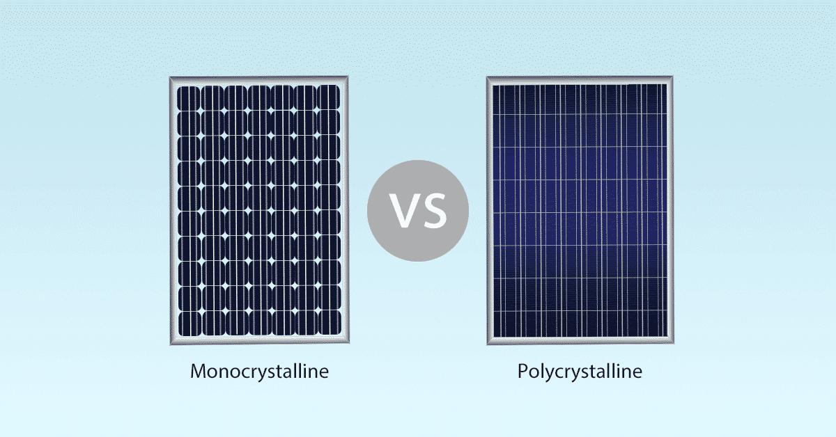Comparison] Monocrystalline vs Polycrystalline Solar Panels